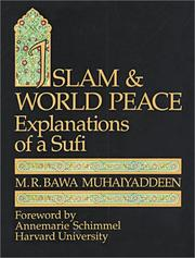 Cover of: Islam and world peace: explanations of a Sufi