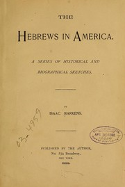 Cover of: The Hebrews in America | Isaac Markens