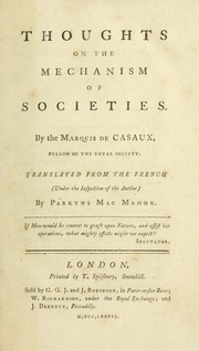 Cover of: Thoughts on the mechanism of societies | Charles marquis de Casaux