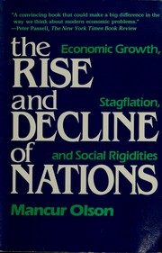 Cover of: The  rise and decline of nations | Mancur Olson.