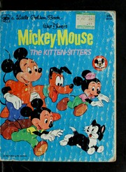 Cover of: Mickey Mouse : The Kitten-Sitters (1979) | Walt Disney Productions