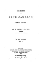 Cover of: Memoirs of Jane Cameron, female convict, by a prison matron, author of Female life in prison | Frederick William Robinson