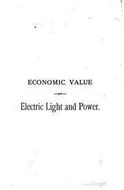 Cover of: Economic value of electric light and power