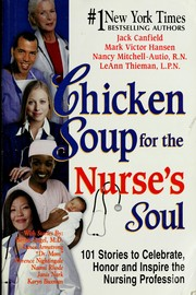 Cover of: Chicken soup for the nurse's soul | Jack Canfield ... [et al.].
