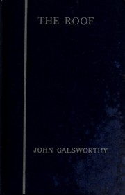 Cover of: The roof | John Galsworthy