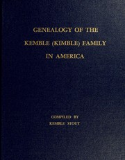 Cover of: Genealogy of the Kemble (Kimble) family in America by Kemble Stout