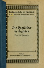 Cover of: Die Engl©·ander in ©·Agypte | Theodor Rothstein