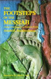 Cover of: The Footsteps of the Messiah, A Study of the Sequence of Prophetic Events