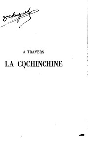 Cover of: À travers la Cochinchine | Raoul Postel