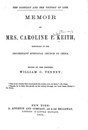 Cover of: The conflict and the victory of life | Caroline P. Keith