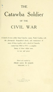 Cover of: The Catawba soldier of the civil war. by George W. Hahn