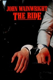 Cover of: The ride by Wainwright, John William
