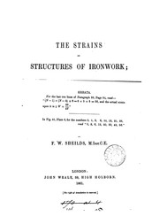 Cover of: The strains on structures of ironwork by Francis Webb Sheilds