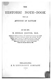 Cover of: The Historic Note-book: With an Appendix of Battles | Ebenezer Cobham Brewer
