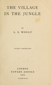 Cover of: The village in the jungle by Woolf, Leonard