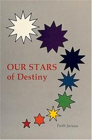 Cover of: Our stars of destiny | Faith Javane