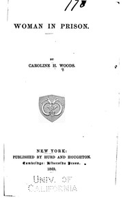Cover of: Woman in prison. | Caroline H. Woods