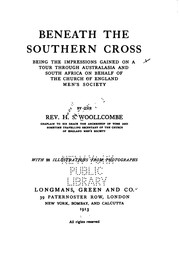 Cover of: Beneath the Southern Cross: Being the Impressions Gained on a Tour Through ...