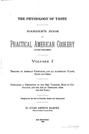 Cover of: The Physiology of Taste: Harder's Book of Practical American Cookery by Jules Arthur Harder
