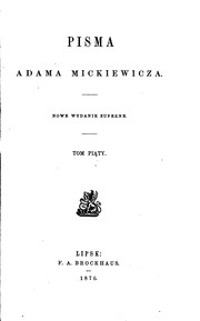 Cover of: Pisma by Adam Mickiewicz