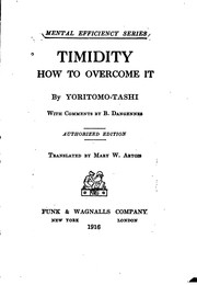 Cover of: Timidity, how to Overcome it: By Yoritomo-Tashi by Blanchard, Yoritomo -Tashi