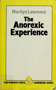 The anorexic experience