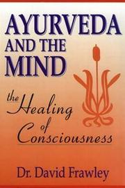Cover of: Ayurveda and the mind