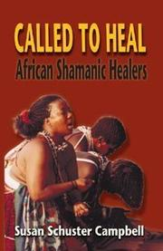 Called to heal by Susan Schuster Campbell