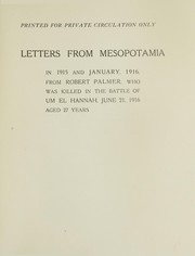 Cover of: Letters from Mesopotamia in 1915 and January, 1916 | Robert Palmer