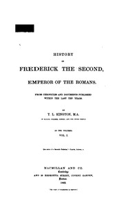 Cover of: History of Frederick the Second, emperor of the Romans | Kington-Oliphant, Thomas Laurence
