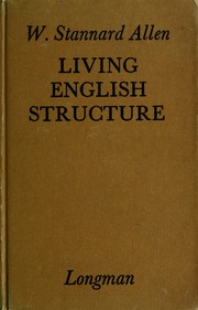 Cover of: Living English structure | W. Stannard Allen