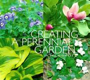 Cover of: Creating a perennial garden in the Midwest