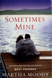 Sometimes mine by Martha Moody
