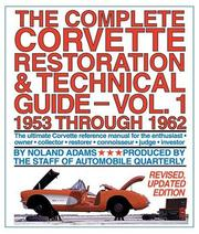 The complete Corvette restoration & technical guide by Noland Adams