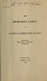 Cover of: The Humphrey family of North Yarmouth, Maine | James Joseph Humphrey