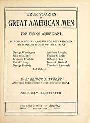 Cover of: True stories of great American men | Elbridge Streeter Brooks