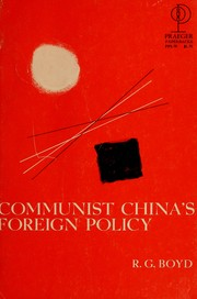 Cover of: Communist China's foreign policy | R. G. Boyd