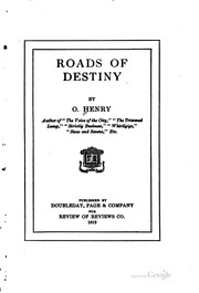 Cover of: Roads of destiny | O. Henry