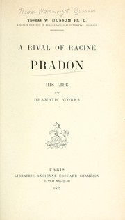 Cover of: A rival of Racine, Pradon | Thomas Wainwright Bussom