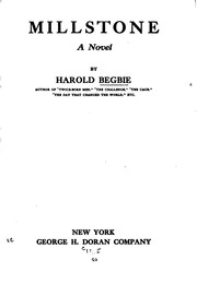 Cover of: Millstone: A Novel | Harold Begbie
