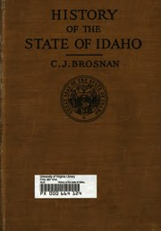 Cover of: History of the state of Idaho by Cornelius J. Brosnan