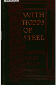 Cover of: With hoops of steel | Florence Finch Kelly