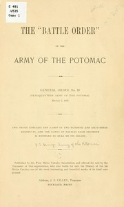 "Cover of: The ""battle order"" of the Army of the Potomac, General order no. 10, headquarters of Army of the Potomac, March 7, 1865 by United States. Army. Army of the Potomac"