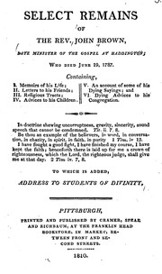 Cover of: Select remains of the Rev. John Brown by Brown, John