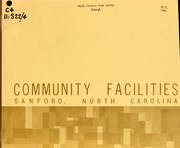 Community facilities, Sanford, North Carolina by North Carolina. Division of Community Planning
