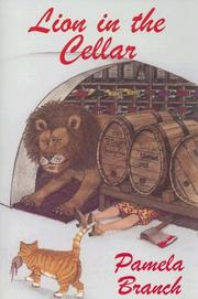 Cover of: Lion in the Cellar | Pamela Jean Branch
