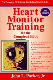 Cover of: Heart Monitor Training for the Compleat Idiot | John L., Jr. Parker