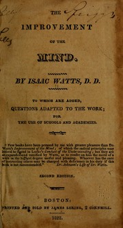 Cover of: The improvement of the mind | Isaac Watts