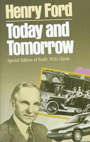Today and tomorrow by Ford, Henry