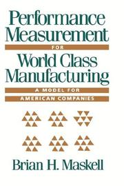Cover of: Performance measurement for world class manufacturing